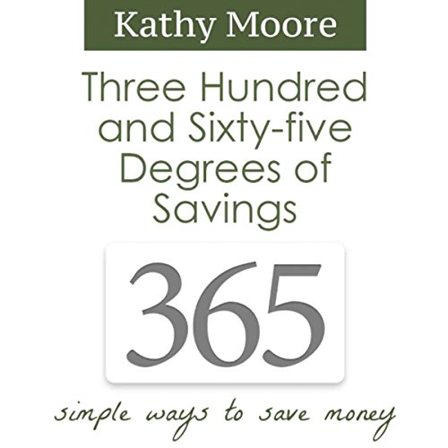 365 Degrees of Savings: Simple Ways to Save Money audiobook cover art
