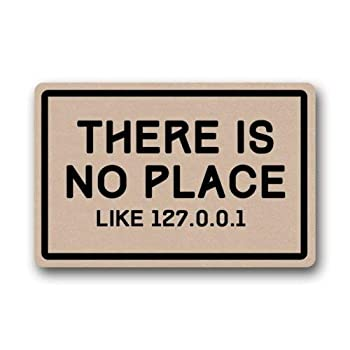 ZMvise Funny Doormats There is No Place Like 127.0.0.1 Durable Washable Indoor Outdoor Rubber Door Mat 15.7X 23.6inch