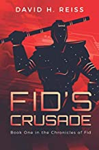 Fid's Crusade (The Chronicles of Fid)