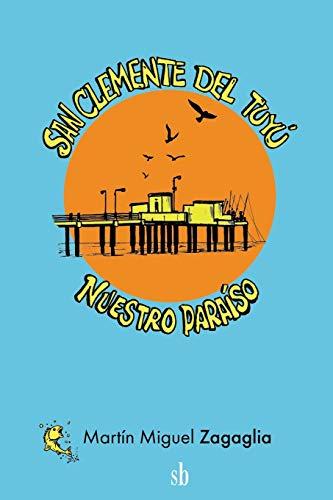 San Clemente del Tuyú: nuestro paraíso