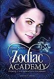 Zodiac Academy, Episode 1 - Das Erwachen des Löwen (Die Magie der Tierkreiszeichen, Band 1)