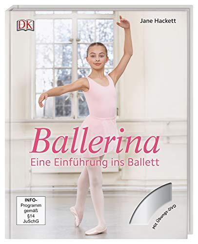 Ballerina: Eine Einführung ins Ballett. Mit DVD