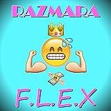 F.L.E.X [Explicit]