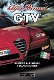 ALFA ROMEO GTV: REGISTRO DI RESTAURE E MANUTENZIONE