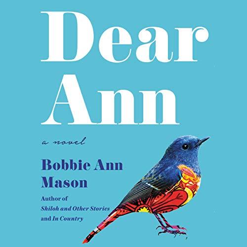 Dear Ann Audiobook By Bobbie Ann Mason cover art