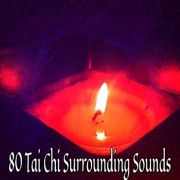 80 Tai Chi Surrounding Sounds
