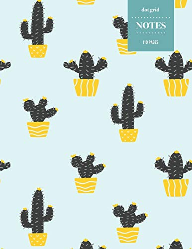 Dot Grid Notes 110 Pages: Cactus Floral Notebook for Professionals and Students, Teachers and Writers   Succulent Pattern   Sketch Style Cactus Pattern