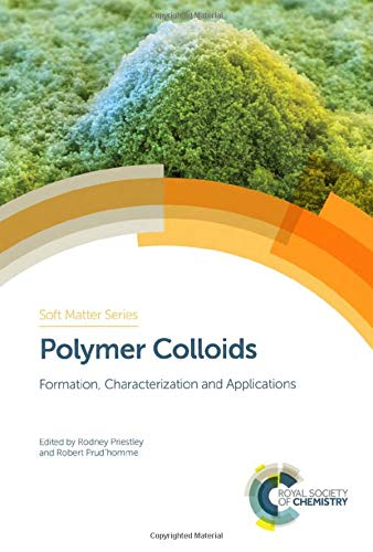 Polymer Colloids: Formation, Characterization and Applications (ISSN)