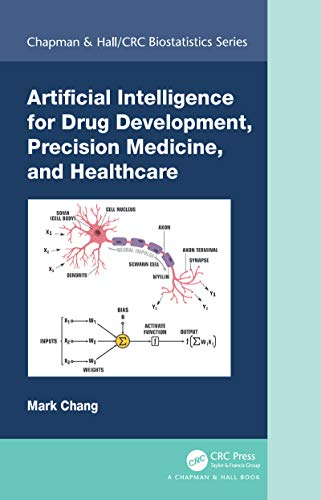 Artificial Intelligence for Drug Development, Precision Medicine, and Healthcare (Chapman & Hall/CRC Biostatistics Series)