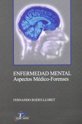 Enfermedad mental: Aspectos médico-forenses