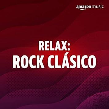 Relax: Rock Clásico
