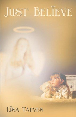 Book: Just Believe by Lisa Tarves