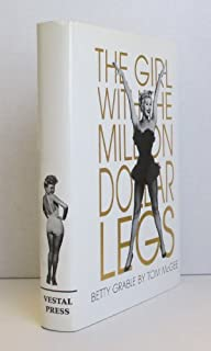 Betty Grable: The Girl With the Million Dollar Legs