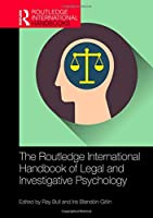 The Routledge International Handbook of Legal and Investigative Psychology (Routledge International Handbooks)