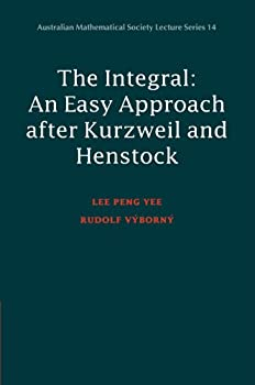 Integral: An Easy Approach After Kurzweil and Henstock