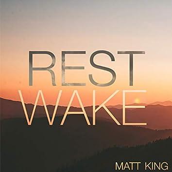 Rest Wake