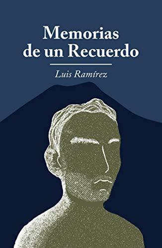 Memorias de un recuerdo (Spanish Edition)