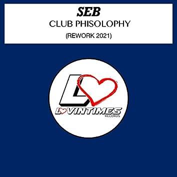 Club Phisolophy (Rework 2021)