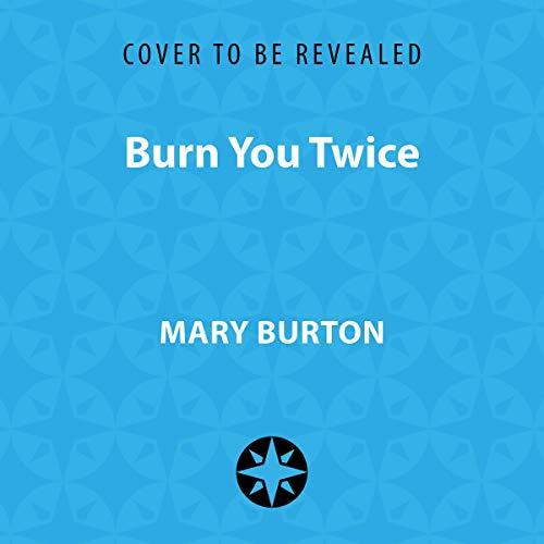 Couverture de Burn You Twice