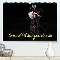 Quand l'Espagne danse (Premium, hochwertiger DIN A2 Wandkalender 2022, Kunstdruck in Hochglanz): Le Ballet National d'Espagne est spécialisé en danse classique et régionale espagnole et dans le flamenco (Calendrier mensuel, 14 Pages )