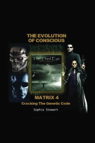 Compare Textbook Prices for Matrix 4 The Evolution: Cracking the Genetic Code First Edition Edition ISBN 9780978539672 by Stewart, Sophia