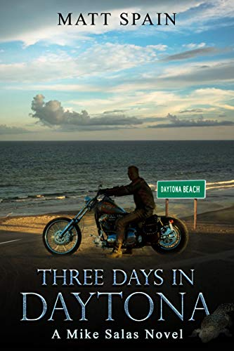 Three Days in Daytona: A Mike Salas Novel (Detective Mike Salas Novels Book 2) (English Edition)