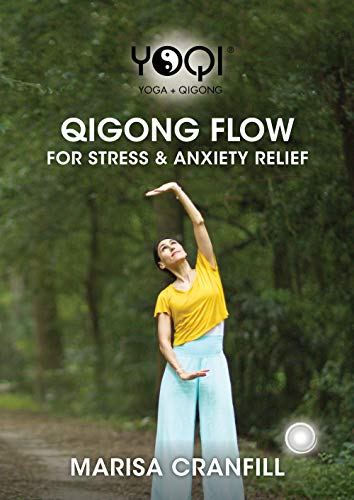 YoQi: Qigong Flow for Stress & Anxiety Relief with Marisa Cranfill (YMAA Qigong DVD) **NEW BESTSELLER**