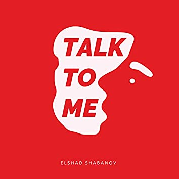 Talk To Me (Extended Version)