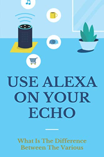 Use Alexa On Your Echo: What Is The Difference Between The Various: Echo Chainsaw Parts