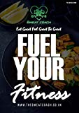 Fuel Your Fitness: Vol. 02 - Nov 2020 Edition (Fuel Your Fitness by The Sweat Coach Book 2) (English Edition)