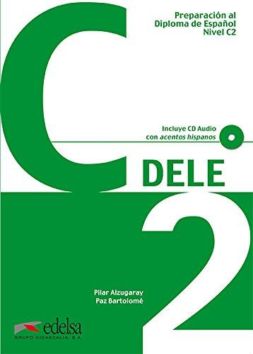Preparacion Dele: Libro + CD - C2 (2012 Edition) [Lingua spagnola]