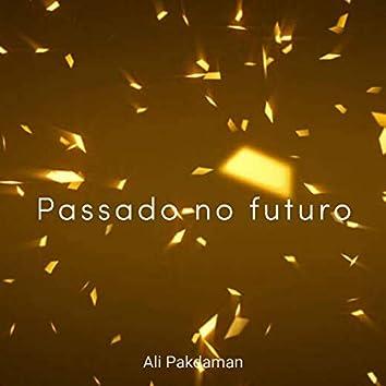 Passado no futuro