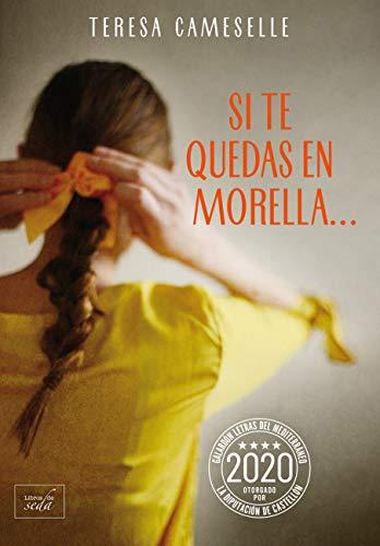 Si te quedas en Morella - Teresa Cameselle (Rom) 41zDAAazNHL