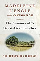 The Summer of the Great-Grandmother (The Crosswicks Journals (2))