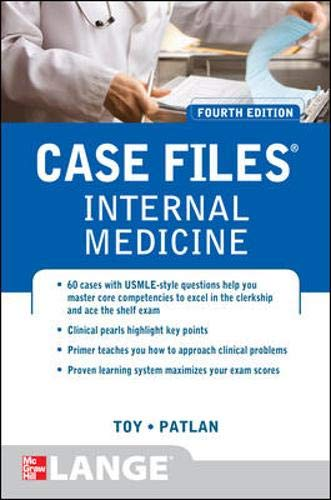 Case Files Internal Medicine, Fourth Edition (LANGE Case Files)