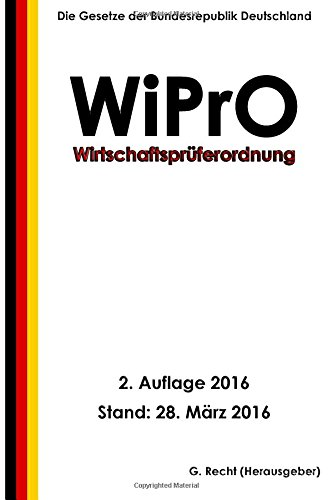 Wirtschaftsprüferordnung - WiPrO, 2. Auflage 2016