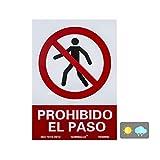 Normaluz RD40002 Señal Prohibido El Paso PVC Glasspack...