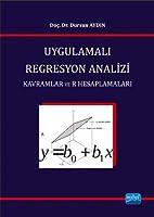 UYGULAMALI REGRESYON ANALIZI / Kavramlar ve R Hesaplamalari