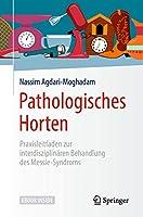 Pathologisches Horten: Praxisleitfaden zur interdisziplinaeren Behandlung des Messie-Syndroms