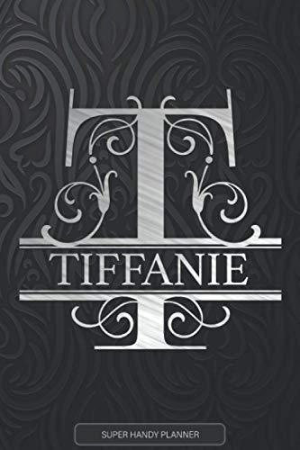 Tiffanie: Silver Monogram Letter T The Tiffanie Name - Tiffanie Name Custom Gift Planner Calendar Notebook Journal
