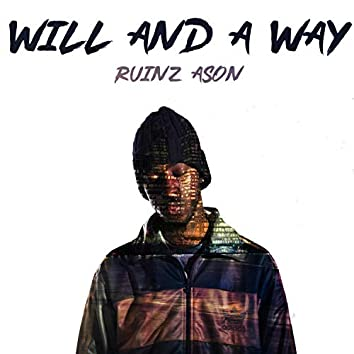Will And A Way