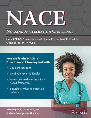 Nursing Acceleration Challenge Exam RNBSN Practice Test Book: Exam Prep with 600+ Practice Questions