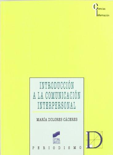 Introducción a la comunicación interpersonal: 26 (Periodismo)