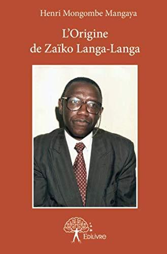 L'Origine de Zaïko Langa-Langa