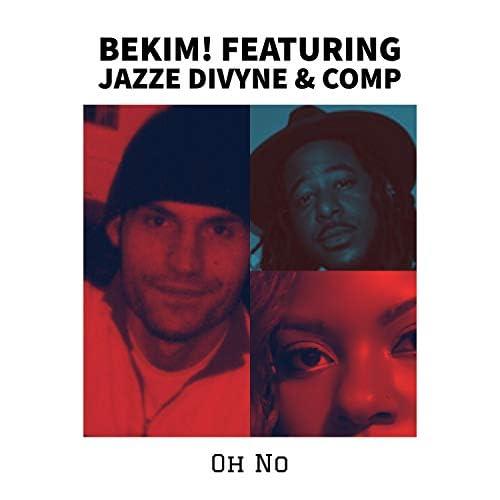 Bekim! feat. Jazze Divyne & Comp