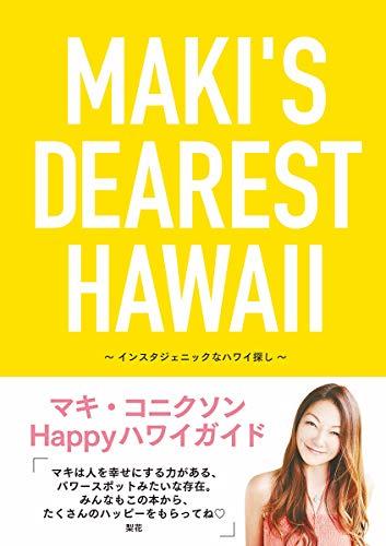 MAKI'S DEAREST HAWAII
