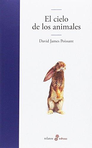 El cielo de los animales (Edhasa Literaria)