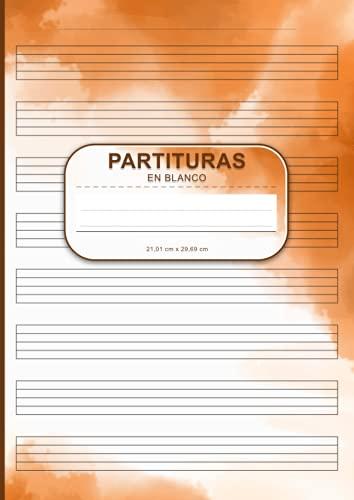 Partituras En Blanco: A4 Libro De Música En Blanco Con Pentagramas Para Aprender Y Escribir Partituras Y Composiciones - Ideal Para Músicos, ... Páginas 8 Pentagramas Y Tabla De Contenidos