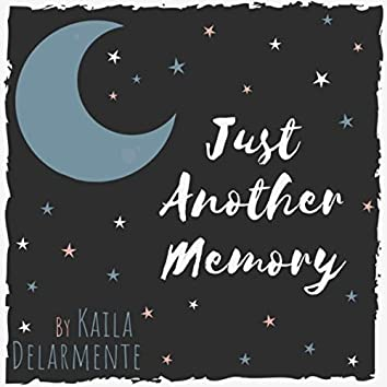 Just Another Memory