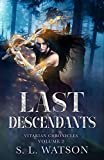 Last Descendants (Vitarian Chronicles Volume 2)